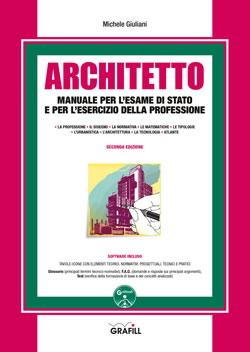 Architetto - Manuale per l'esame di Stato e per l'esercizio della professione