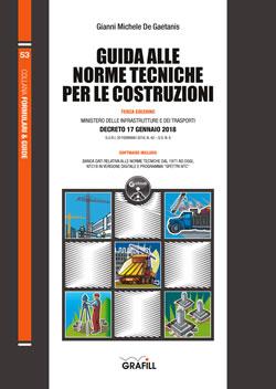 Guida alle Norme Tecniche per le Costruzioni 2018