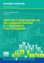 Obblighi e responsabilità dell' amministratore di condominio e dei condòmini