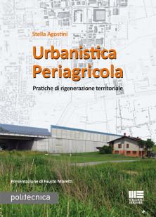 Urbanistica Periagricola - Pratiche di rigenerazione territoriale