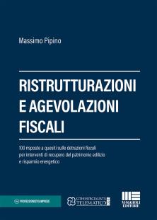 Ristrutturazioni e agevolazioni fiscali