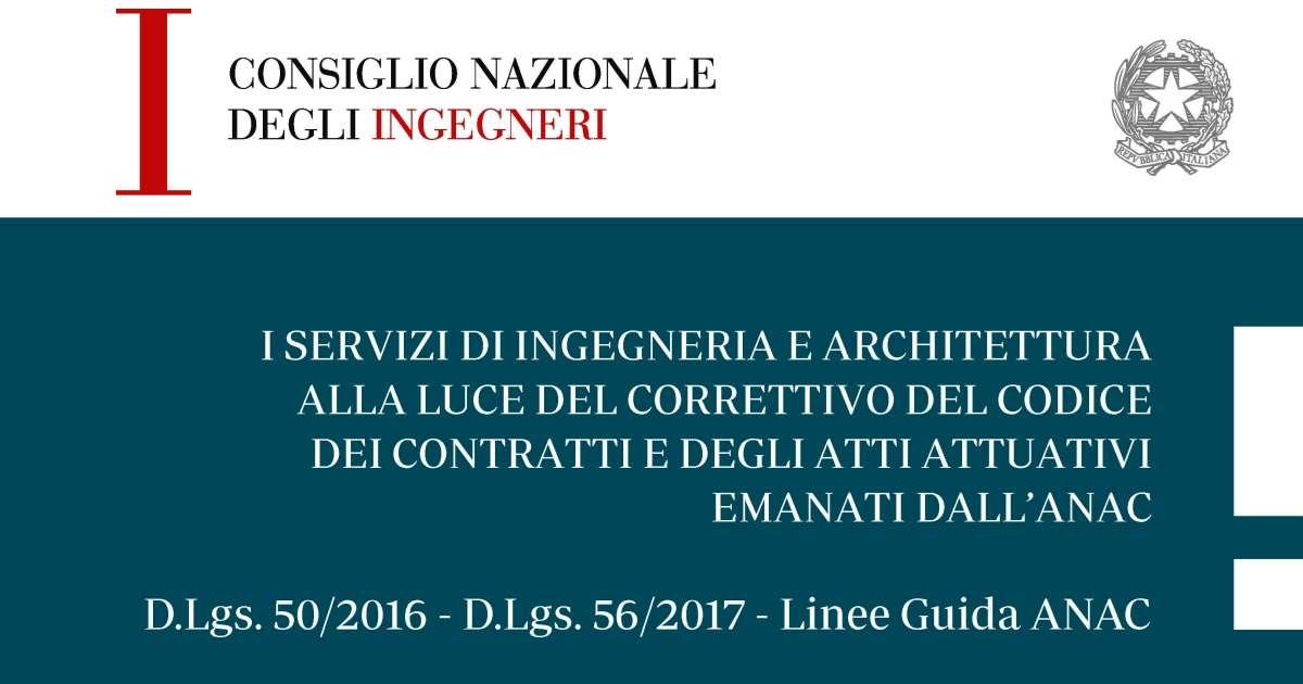Servizi di ingegneria e di architettura: Nuovo documento del CNI