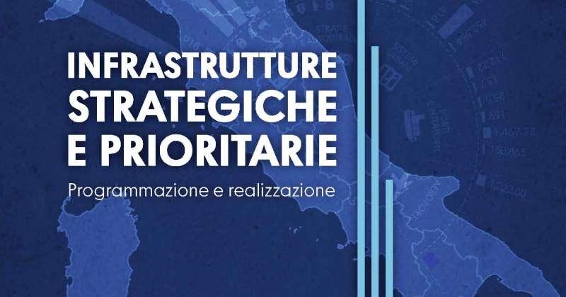 Infrastrutture strategiche prioritarie: Presentato il rapporto in collaborazione con ANAC e Cresme