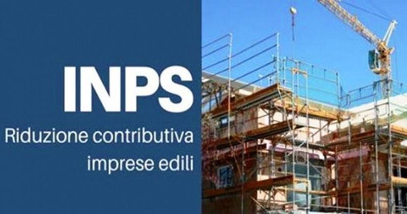 Riduzione contributiva nel settore edile anno 2018: Indicazioni operative Inps