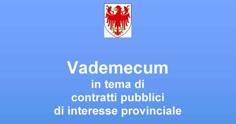 Provincia di Bolzano: Un nuovo Vademecum sugli appalti