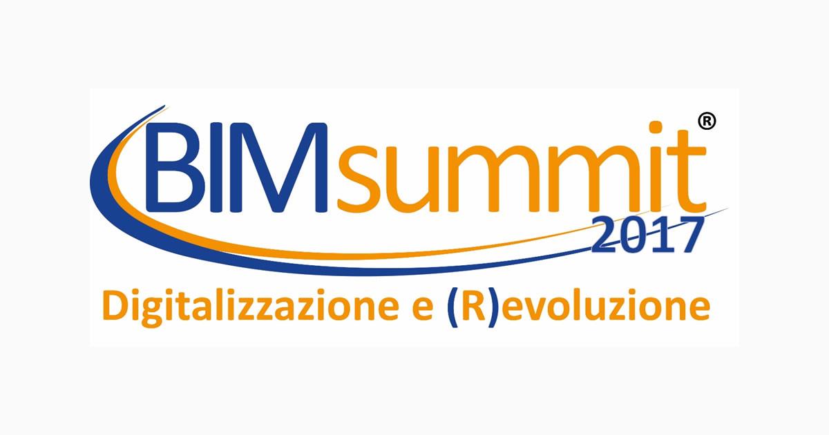 BIMsummit 2017: Digitalizzazione e (R)evoluzione