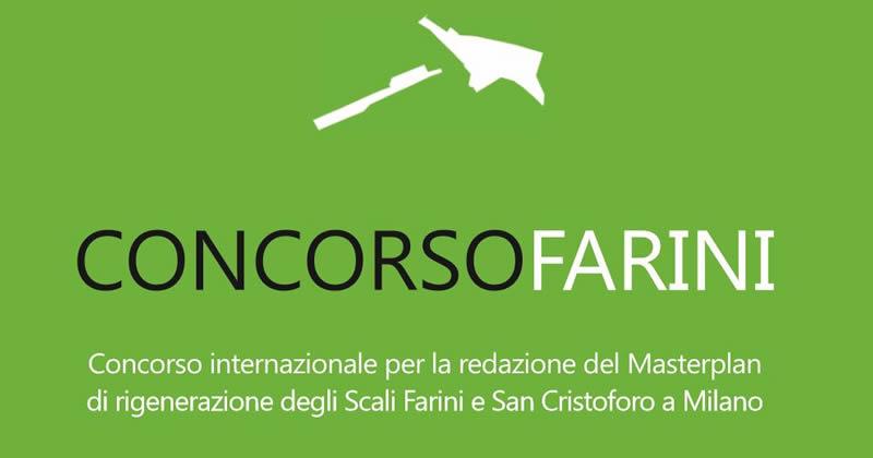 Concorso Farini: Concorso internazionale per la redazione del Masterplan di rigenerazione degli Scali Farini e San Cristoforo a Milano