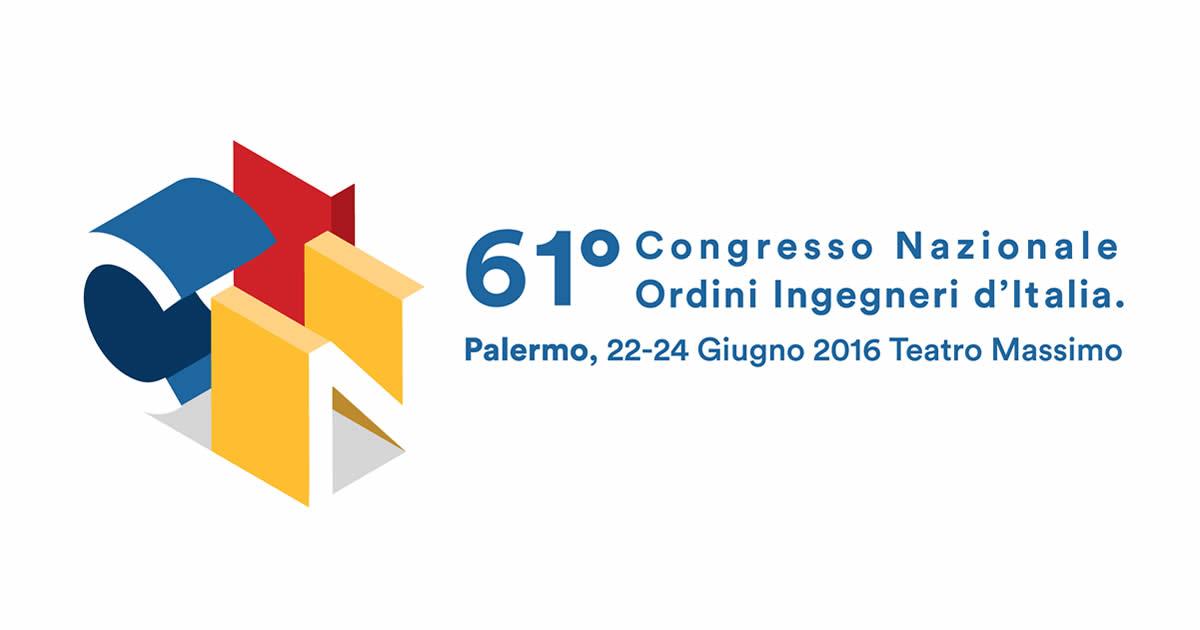 Congresso Nazionale Ingegneri: dal 22 al 24 giugno 2016 a Palermo