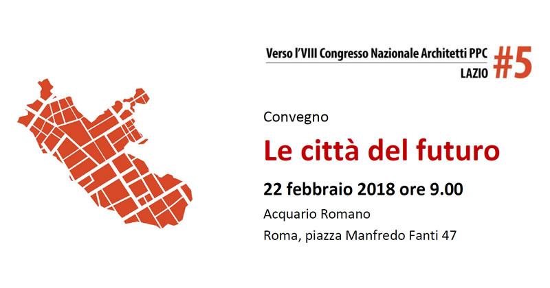 #congressoarchitettippc2018: tappa a Roma verso l'VIII Congresso Nazionale