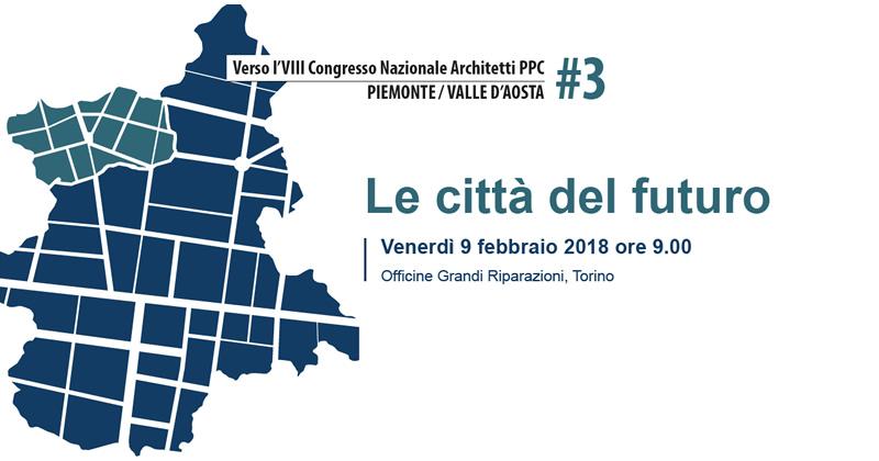 #congressoarchitettippc2018: a Torino focus su 'Le città del futuro'