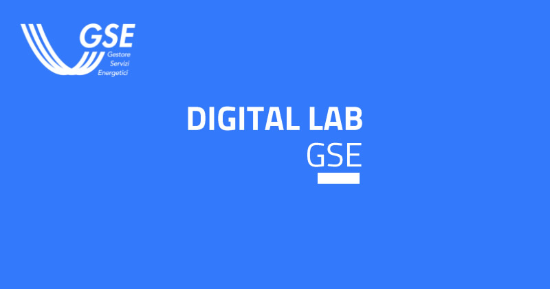 Digital Lab GSE, al via due laboratori scientifici sullo sviluppo delle fonti rinnovabili in Italia
