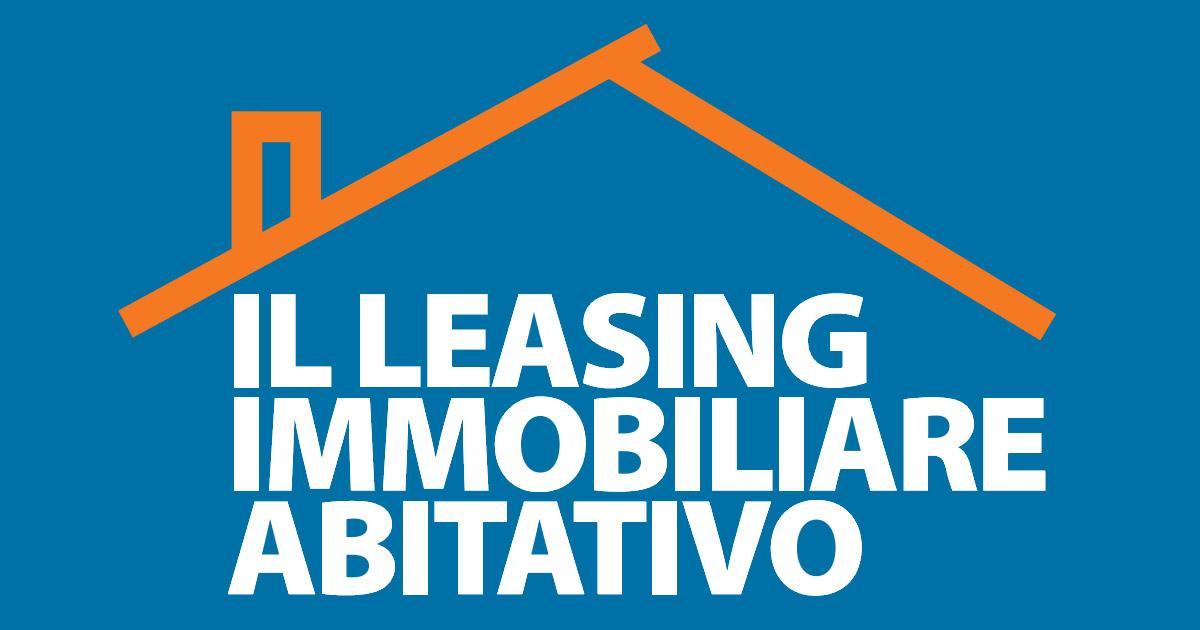 Leasing Immobiliare: il vademecum con le novità dopo La Legge di Stabilità per il 2016
