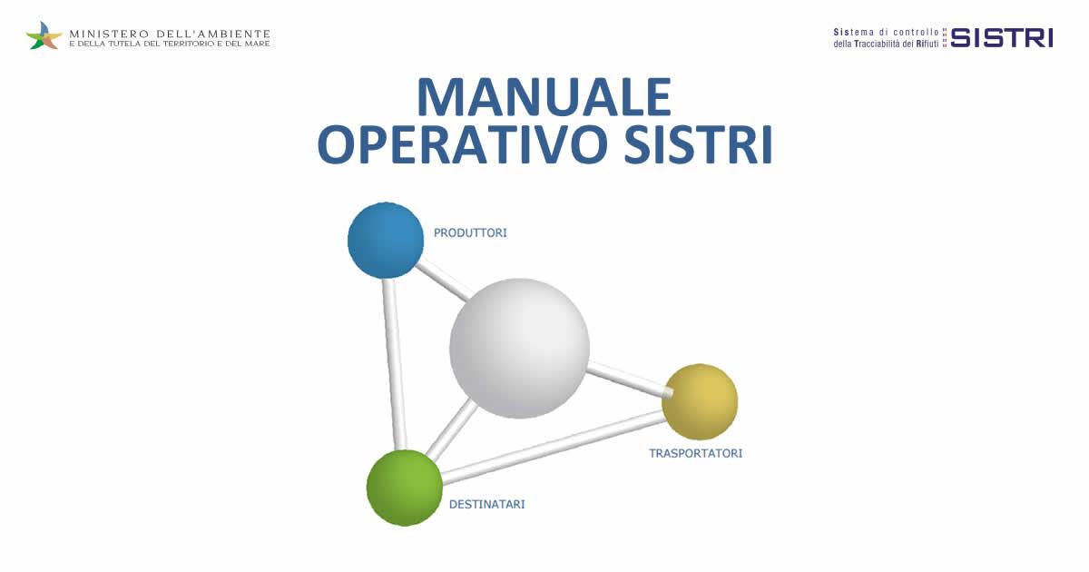 Sistri, pubblicati il Manuale operativo e le Procedure di iscrizione e gestione del fascicolo azienda