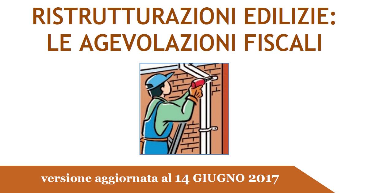 Ristrutturazioni edilizie aggiornata la guida dell for Detrazioni fiscali 2017 agenzia delle entrate