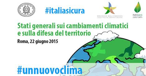 Stati Generali sui Cambiamenti Climatici e la difesa del territorio in Italia
