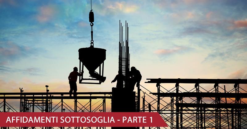 Gli affidamenti Sottosoglia dopo la conversione in legge del Decreto Sblocca Cantieri - Prima parte: i Lavori