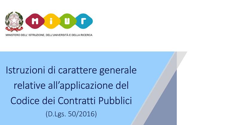 Dal MIUR le Istruzioni per l'applicazione del Codice dei Contratti Pubblici