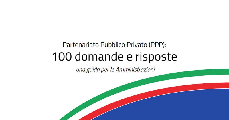 Partenariato Pubblico Privato (PPP): dal DIPE una guida per sostenere le pubbliche Amministrazioni